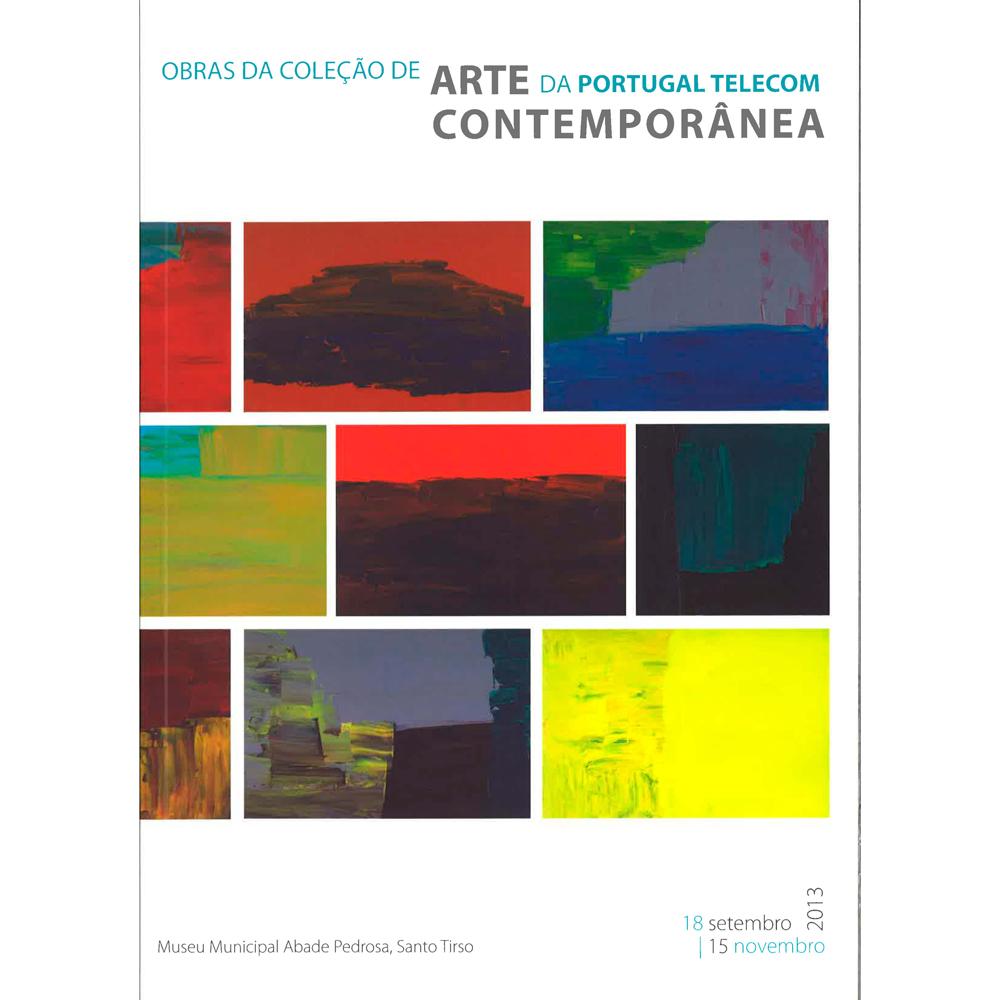 Obras da Coleção de Arte Contemporânea da Portugal Telecom