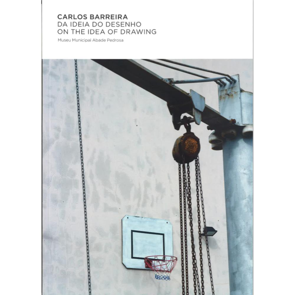 Carlos Barreira – A Ideia do Desenho