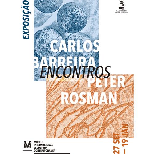 CARLOS BARREIRA | PETER ROSMAN