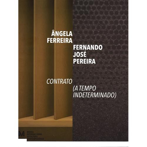 ÂNGELA FERREIRA | FERNANDO JOSÉ PEREIRA – CONTRATO (A TEMPO INDETERMINADO)